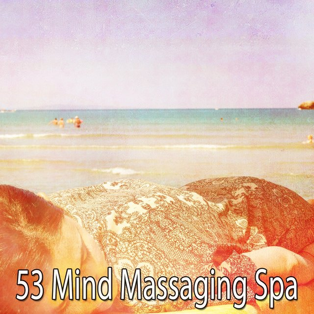 53 Mind Massaging Spa