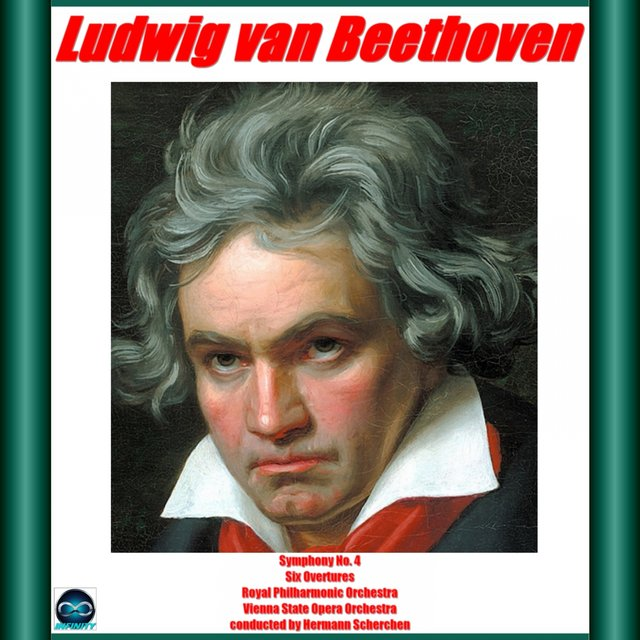 Beethoven: Symphony No. 4, Six Overtures