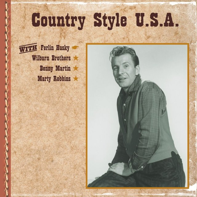 Country Style U.S.A. with Ferlin Husky, Wilburn Brothers, Benny Martin, Marty Robbins