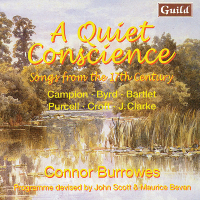 A Quiet Conscience - Songs from the 17th Century by Campion, Byrd, Bartlet, Purcell, Croft, Clarke