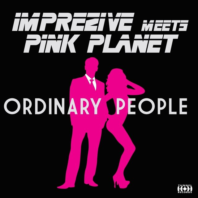 Ordinary People (Imprezive Meets Pink Planet)