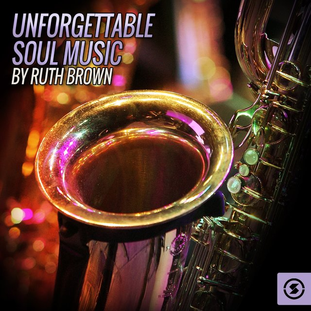 Unforgettable Soul Music By Ruth Brown