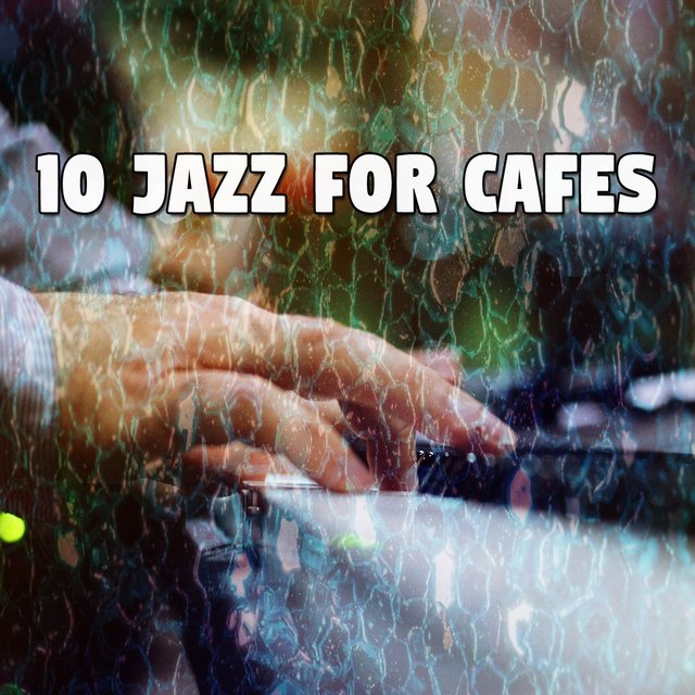 10 Jazz for Cafes
