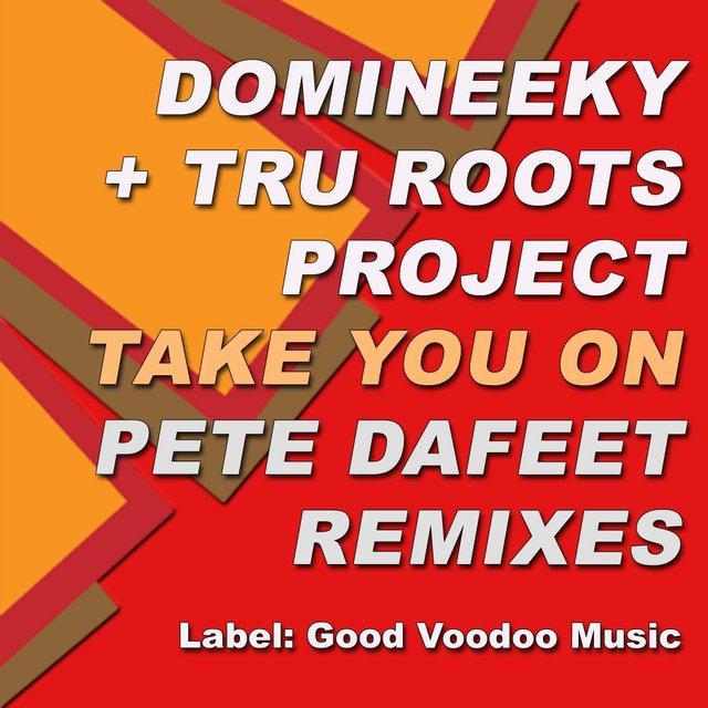 Take You On (Pete Dafeet Remixes)