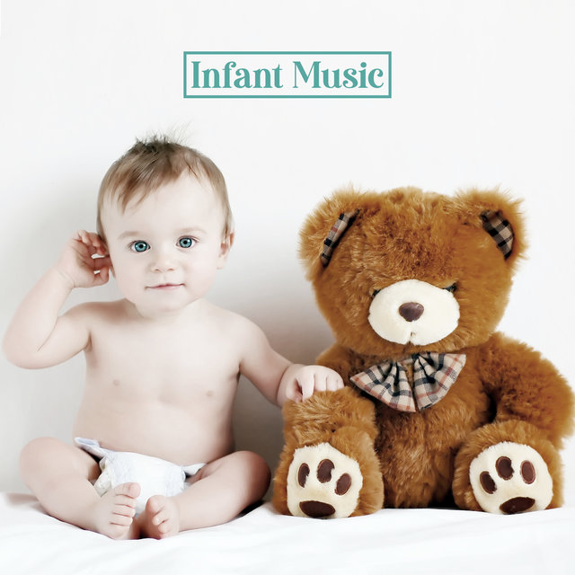 Infant Music - Music Designed To Support Your Child's Proper Growth And Development