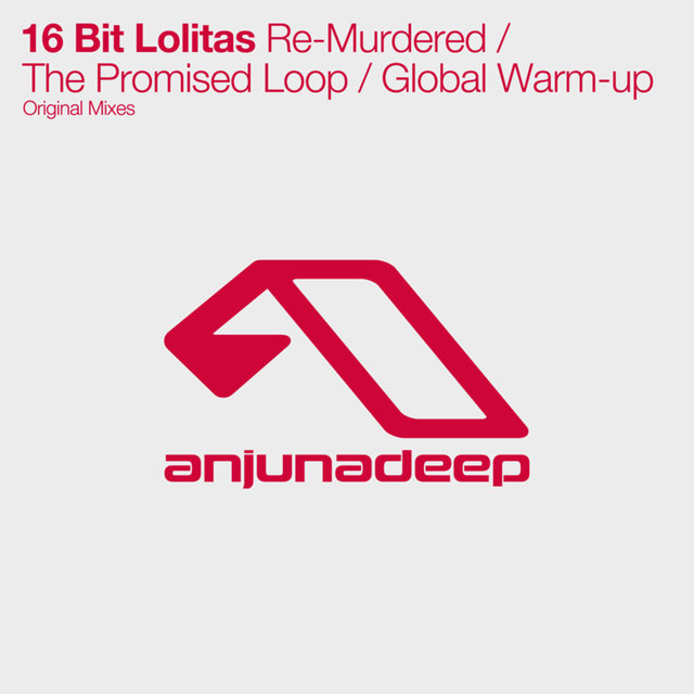 Re-Murdered / The Promised Loop / Global Warm-up