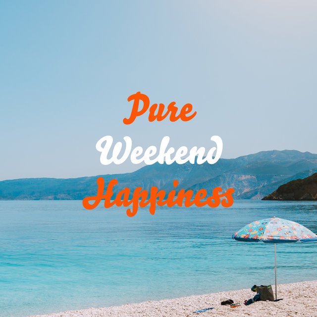 Pure Weekend Happiness - Collection of Jazz Music Filled with Endorphins, Positive Vibes, Weekend Mood, Relaxation, Instrumental