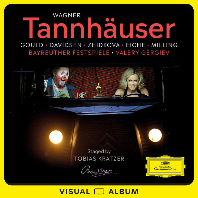 Wagner: Tannhäuser (Live at Bayreuth Festival / 2019 / Staged by Tobias Kratzer / Visual Album)