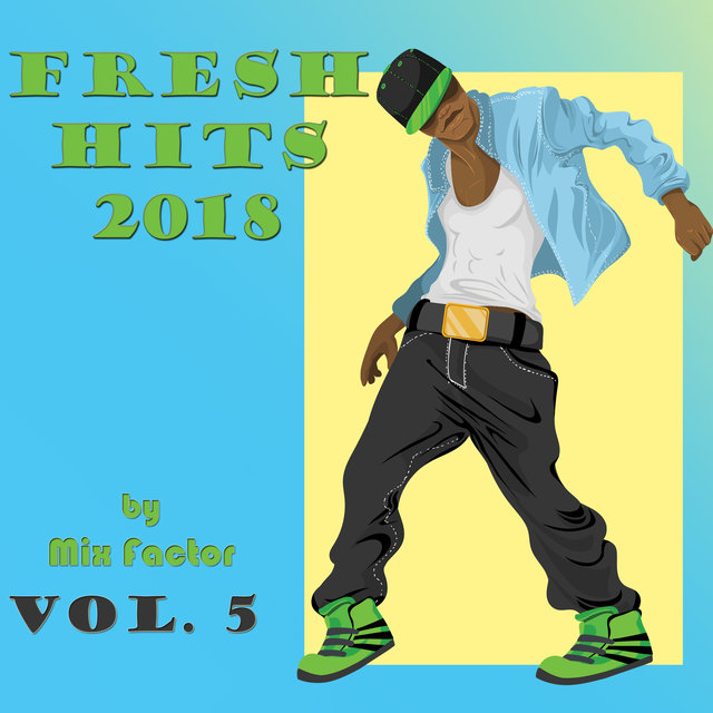 Fresh Hits - 2018 - Vol. 5