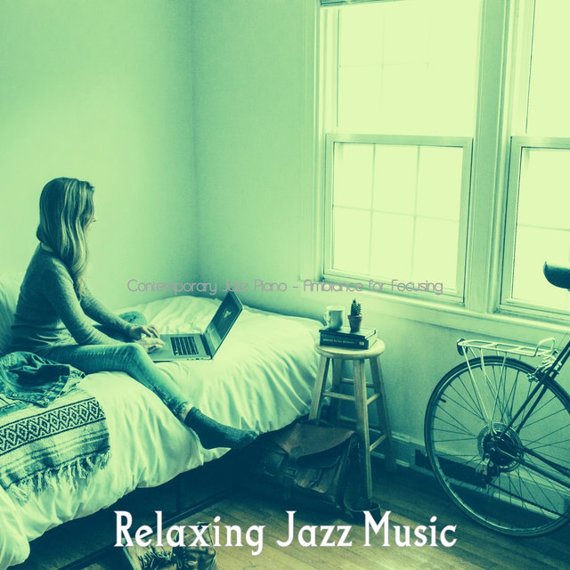 Contemporary Jazz Piano - Ambiance for Focusing