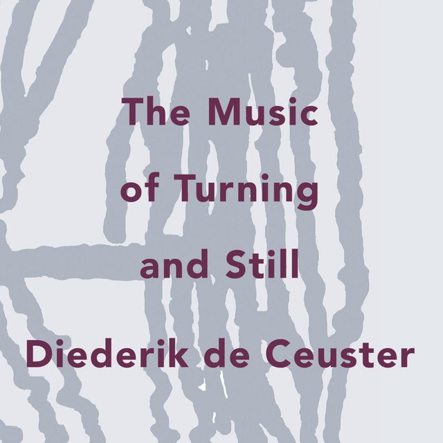 The Music of Turning and Still