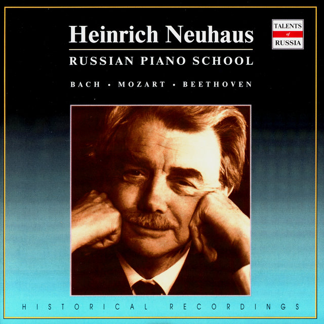 Russian Piano School: Heinrich Neuhaus, Vol. 1