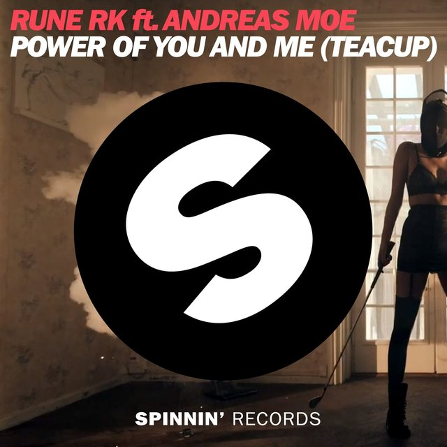 Power Of You And Me (Teacup) [feat. Andreas Moe]