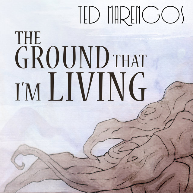 The Ground That I'm Living - Single