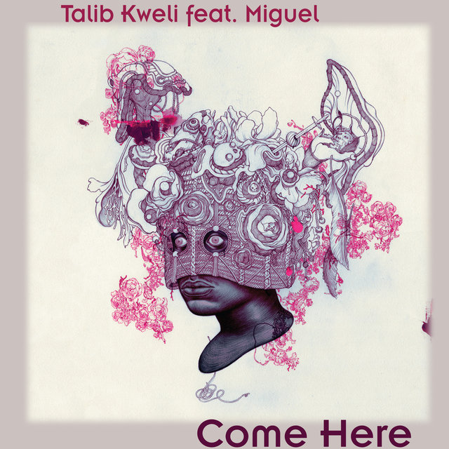 Come Here (feat. Miguel) - Single