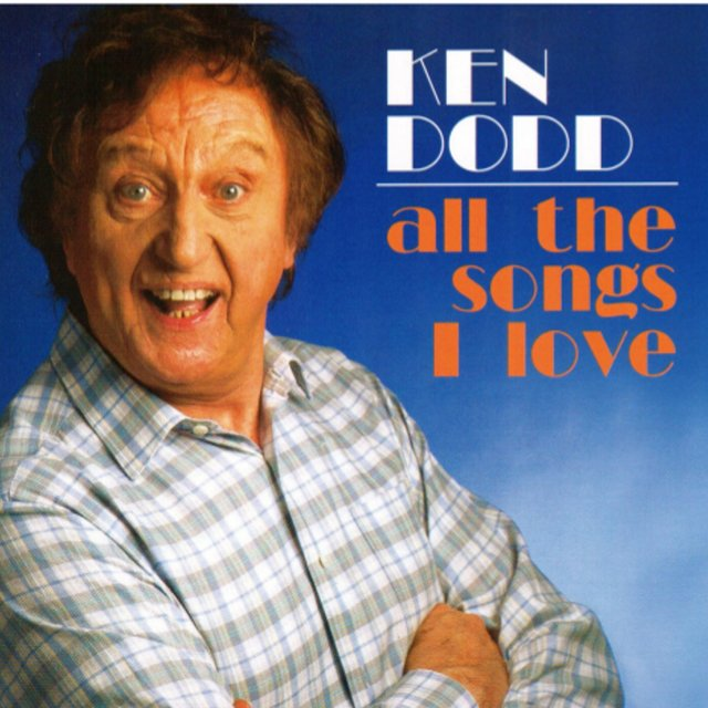 Ken Dodd All The Songs I Love