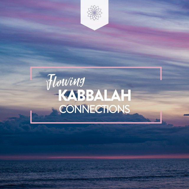 Flowing Kabbalah Connections