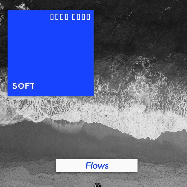 # 1 Album: Soft Flows