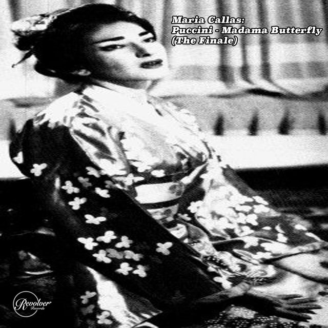 Maria Callas: Madama Butterfly (The Finale)