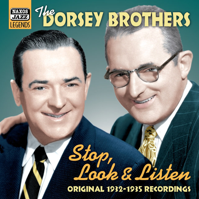 Dorsey Brothers: Stop, Look And Listen (1932-1935)