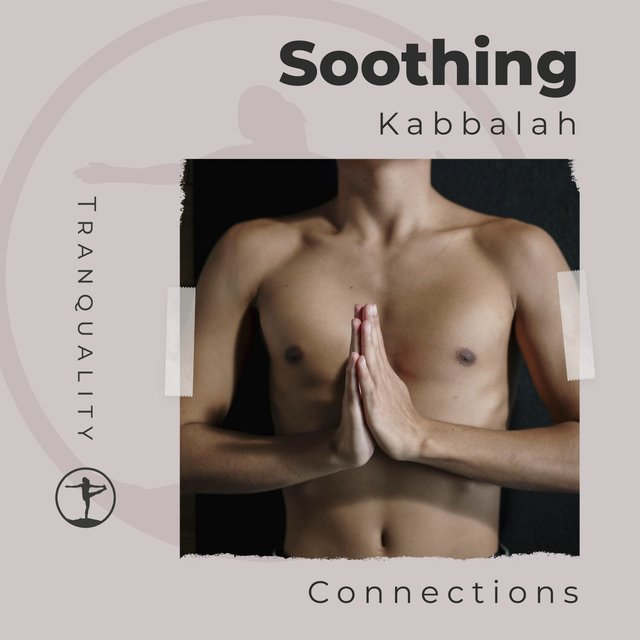 Soothing Kabbalah Connections