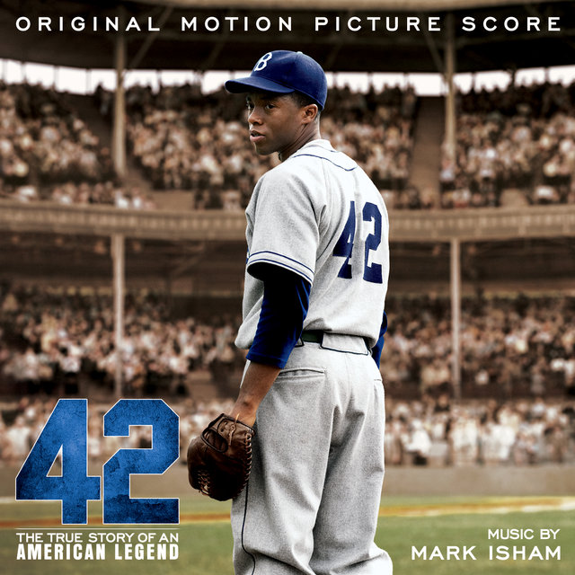 42 (Original Motion Picture Score)