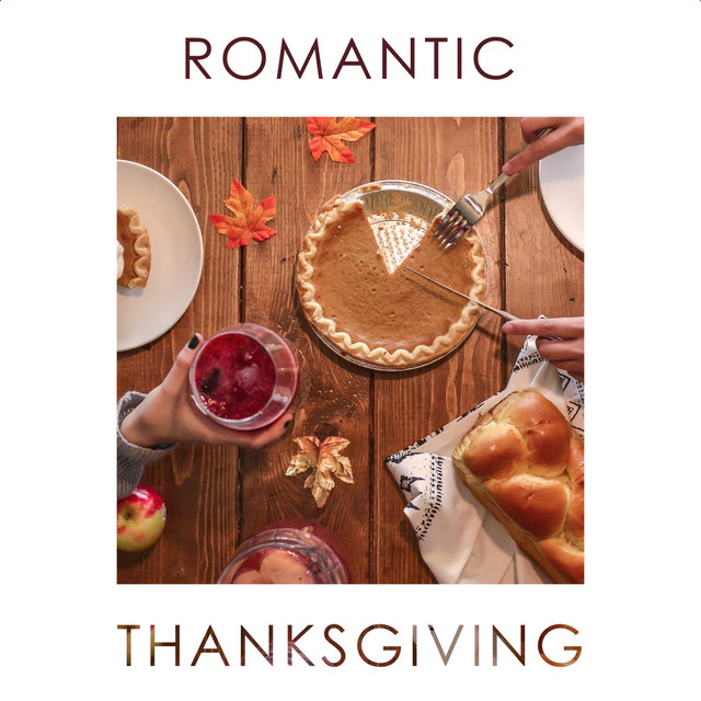 Romantic Thanksgiving