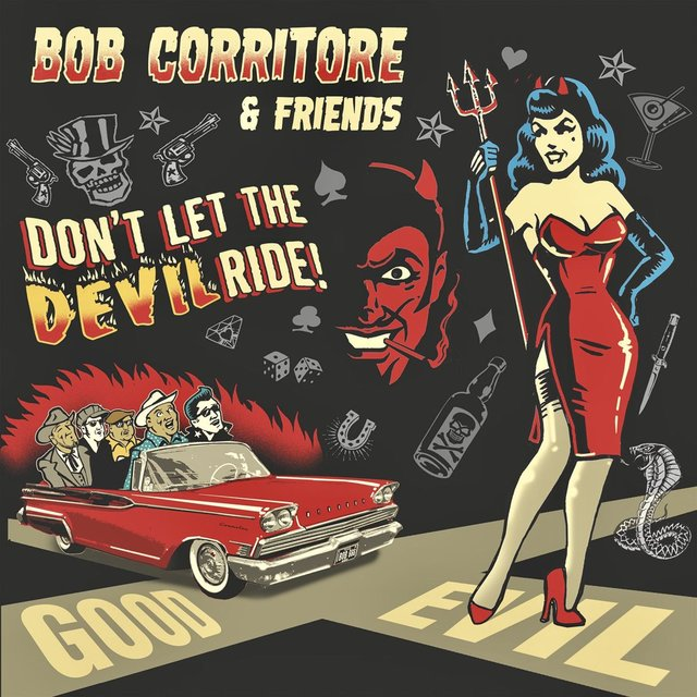 Bob Corritore & Friends: Don't Let the Devil Ride!