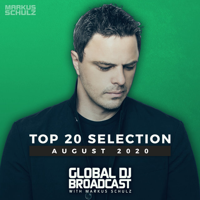 Global DJ Broadcast - Top 20 August 2020