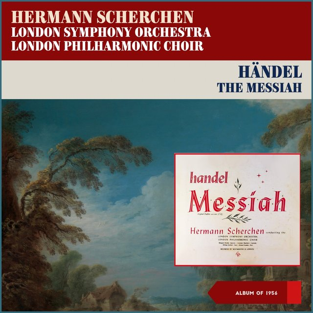 Georg Fridick Handel: The Messiah, HWV 56