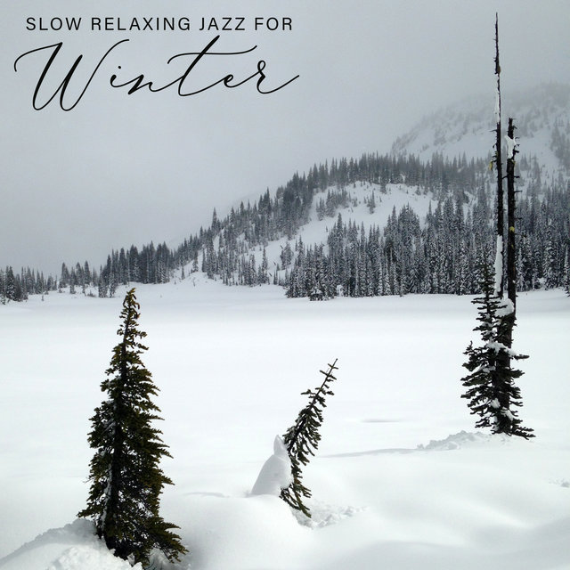 Slow Relaxing Jazz for Winter