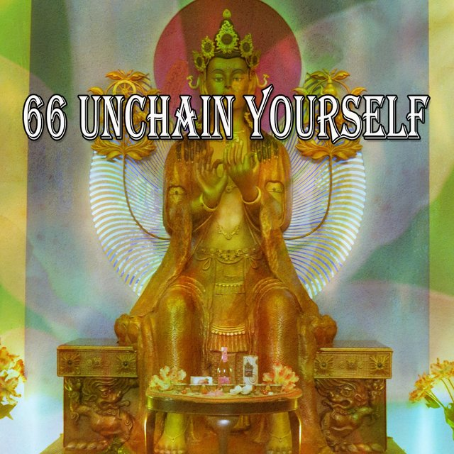 66 Unchain Yourself