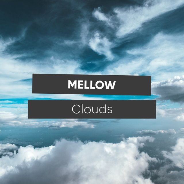 # 1 Album: Mellow Clouds