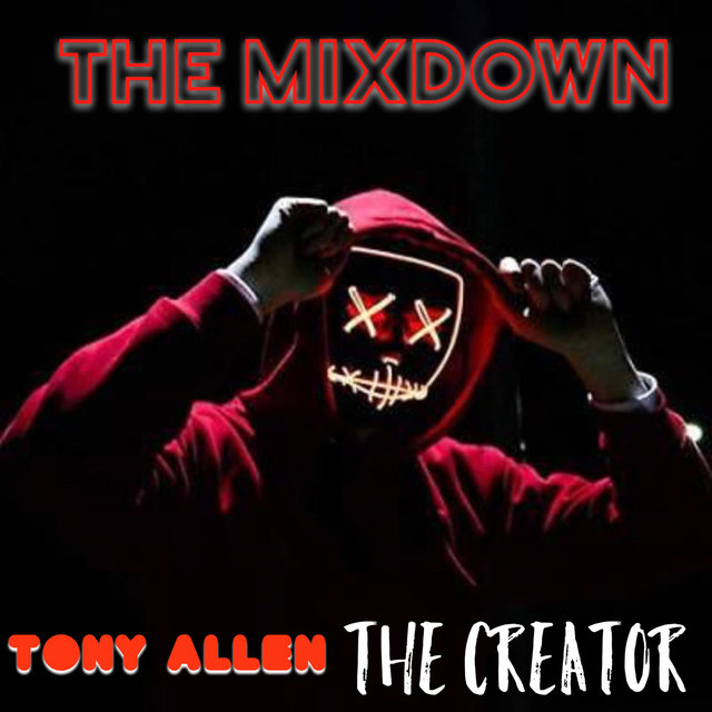 The Creator (The Mixdown)