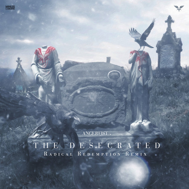 The Desecrated (Radical Redemption Remix)