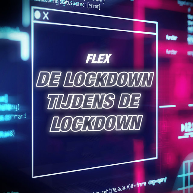 De Lockdown Tijdens De Lockdown