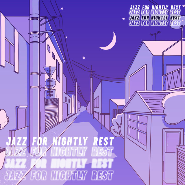 Jazz for Nightly Rest