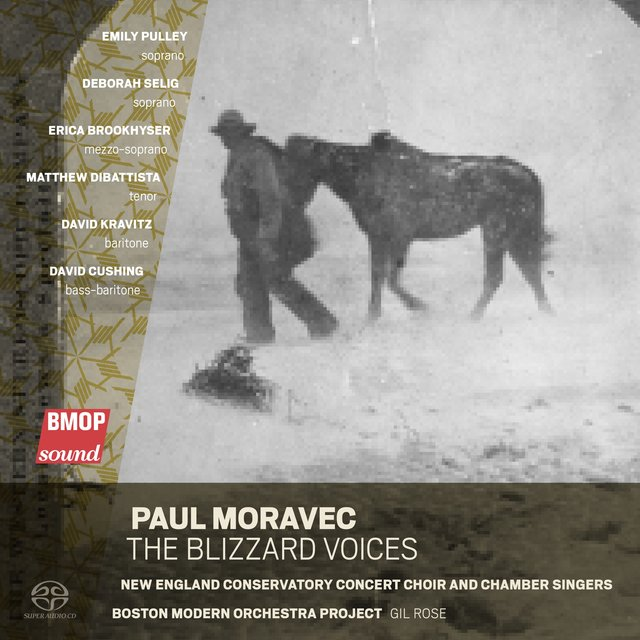 Paul Moravec: The Blizzard Voices