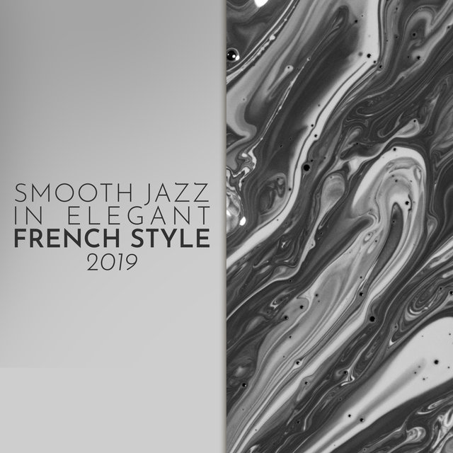 Smooth Jazz in Elegant French Style 2019
