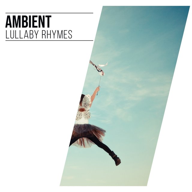 Ambient Lullaby Rhymes