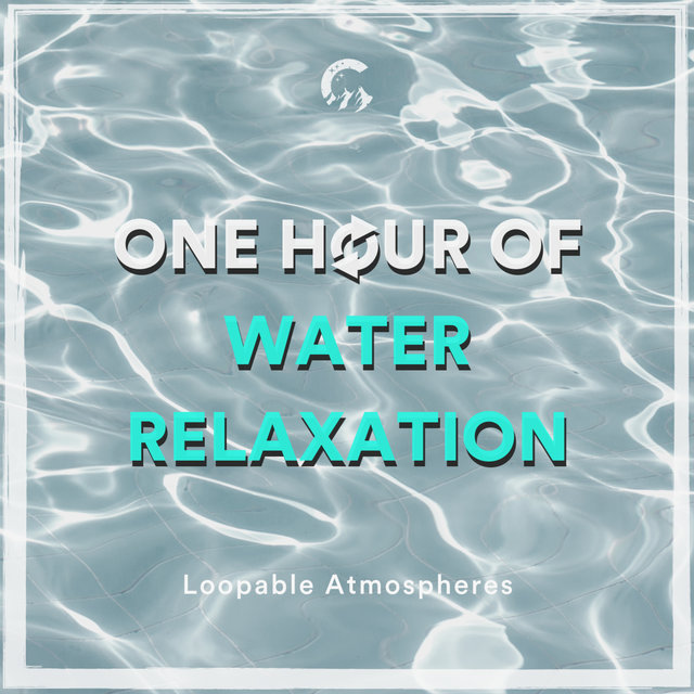 1 Hour Of Water Relaxation