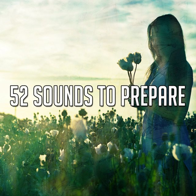 52 Sounds to Prepare