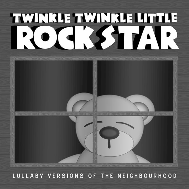 Lullaby Versions of the Neighbourhood