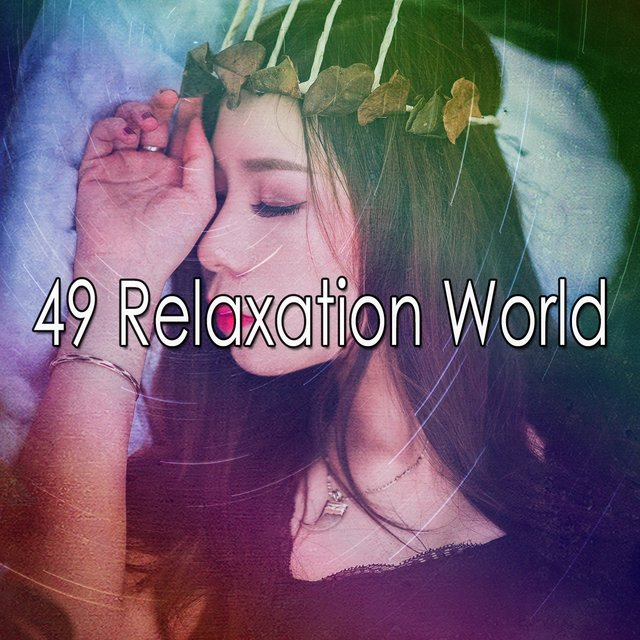 49 Relaxation World