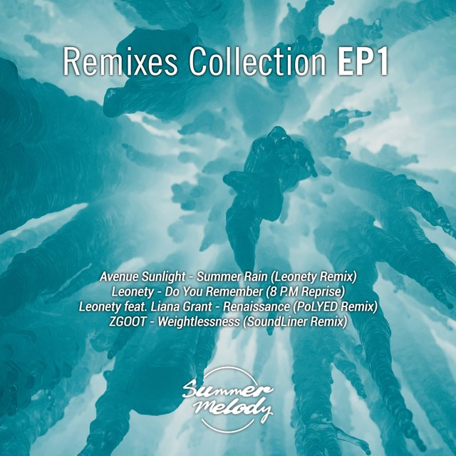 Remixes Collection EP 1