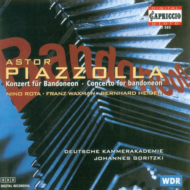 Piazzolla, A.: Bandoneon Concerto / Rota, N.: Concerto for Strings / Waxman, F.: Sinfonietta / Heiden, B.: Concertino for String Orchestra