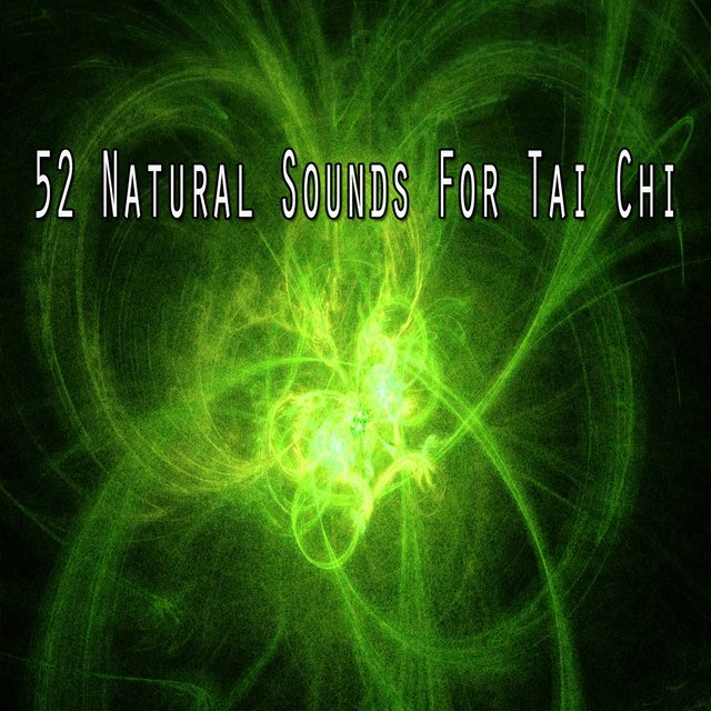 52 Natural Sounds for Tai Chi