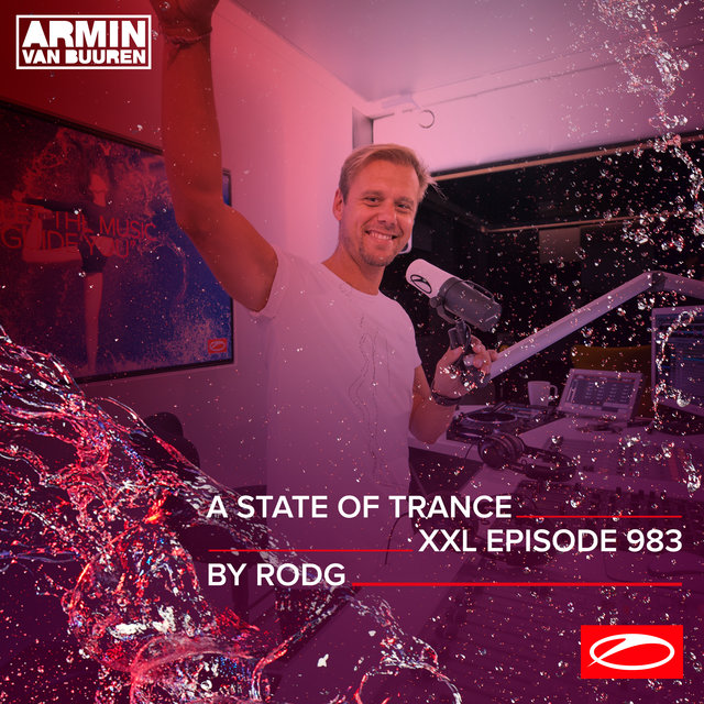 ASOT 983 - A State Of Trance Episode 983 (+XXL Guest Mix: Rodg)