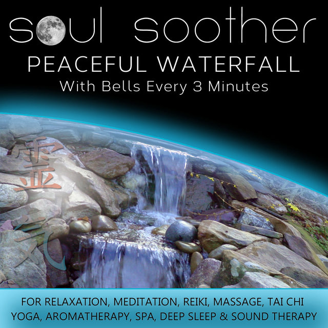 Peaceful Waterfall - With Bells Every 3 Minutes for Relaxation, Meditation, Reiki, Massage, Tai Chi, Yoga, Aromatherapy, Spa, Deep Sleep and Sound Therapy