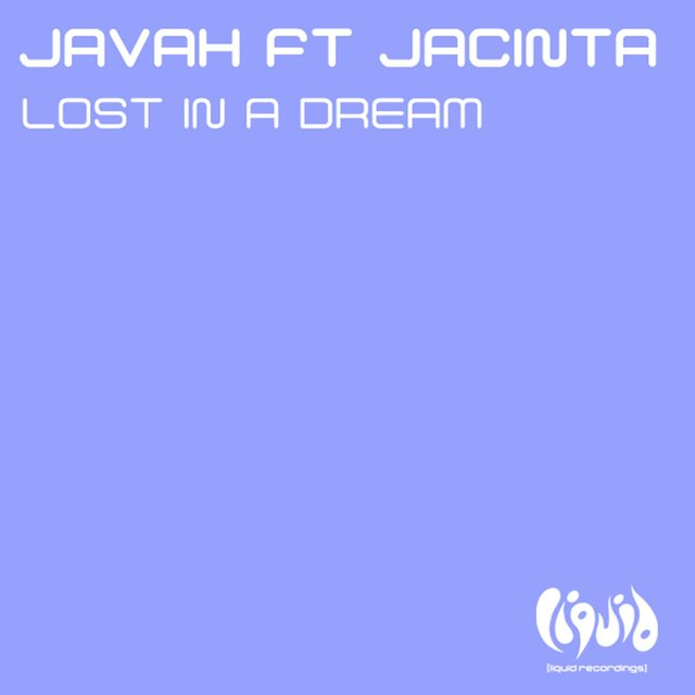 Lost In A Dream (feat. Jacinta)